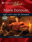 Her Last Line of Defense