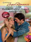 Her So-Called Fiance