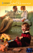 Molly O'Keefe - His Best Friend's Baby