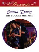 Emma Darcy - His Bought Mistress