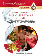 Carole Mortimer - His Christmas Virgin