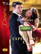 Catherine Mann - His Expectant Ex