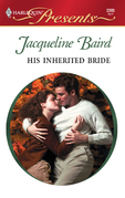 Jacqueline Baird - His Inherited Bride