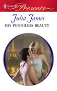 Julia James - His Penniless Beauty