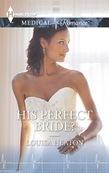 His Perfect Bride?