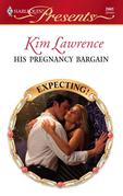 Kim Lawrence - His Pregnancy Bargain