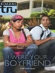 If I Were Your Boyfriend