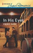 Emmie Dark - In His Eyes