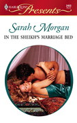 Sarah Morgan - In the Sheikh's Marriage Bed