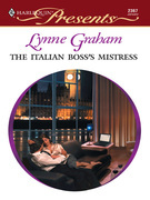 Lynne Graham - The Italian Boss's Mistress