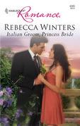 Italian Groom, Princess Bride