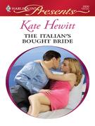 Kate Hewitt - The Italian's Bought Bride