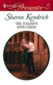 Sharon Kendrick - The Italian's Love-Child