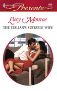 Lucy Monroe - The Italian's Suitable Wife
