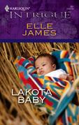 Elle James - Lakota Baby