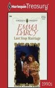Emma Darcy - Last Stop Marriage