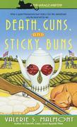 Death, Guns, and Sticky Buns