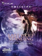 Rhyannon Byrd - Last Wolf Standing