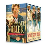Linda Lael Miller - Linda Lael Miller Montana Creeds Series Volume 1