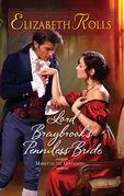 Elizabeth Rolls - Lord Braybrook's Penniless Bride