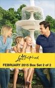 Love Inspired February 2015 - Box Set 2 of 2