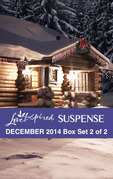 Love Inspired Suspense December 2014 - Box Set 2 of 2