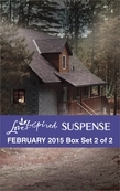 Love Inspired Suspense February 2015 - Box Set 2 of 2