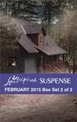 Love Inspired Suspense February 2015 - Box Set 2 of 2