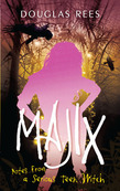 Majix: Notes from a Serious Teen Witch