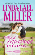 Linda Lael Miller - The Marriage Charm