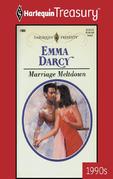 Emma Darcy - Marriage Meltdown