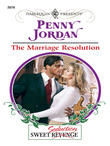 Penny Jordan - The Marriage Resolution