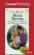 Helen Brooks - The Marriage Solution