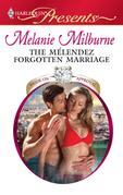 The Mélendez Forgotten Marriage