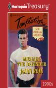 Michael: The Defender