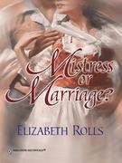 Elizabeth Rolls - Mistress Or Marriage?