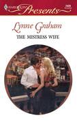 Lynne Graham - The Mistress Wife