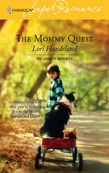 Lori Handeland - The Mommy Quest