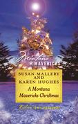 A Montana Mavericks Christmas