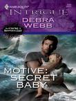 Motive: Secret Baby