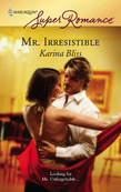 Mr. Irresistible