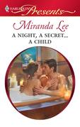 Miranda Lee - A Night, A Secret...A Child