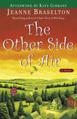The Other Side of Air: A Novel