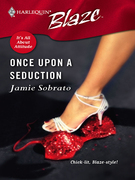 Jamie Sobrato - Once Upon a Seduction