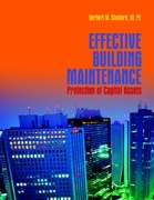 Effective Building Maintenance:  Protection of Capital Assets
