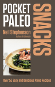 Pocket Paleo: Snacks