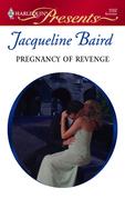 Jacqueline Baird - Pregnancy of Revenge
