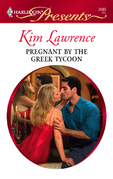 Kim Lawrence - Pregnant by the Greek Tycoon