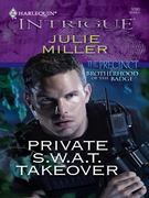 Julie Miller - Private S.W.A.T. Takeover