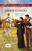 Laurie Kingery - The Rancher's Courtship